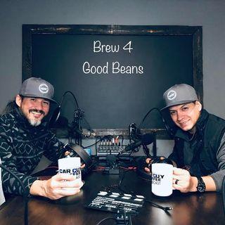 Brew 4 - Good Beans