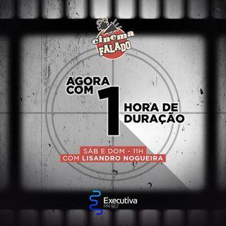Cinema Falado - Rádio Executiva - 16 de Fevereiro de 2019