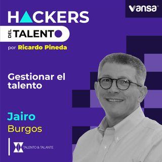 080. Gestionar el talento - Jairo Burgos (Talento & Talante)  -  Lado A