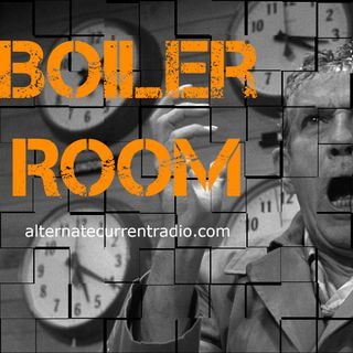 Mainstream Media Withering & Establishment Politricksters Writhing - Boiler Room - EP #157