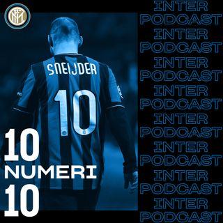 10 NUMERI 10 ep. 08 | Wesley Sneijder