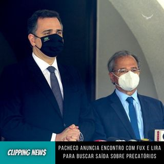 Pacheco anuncia encontro com Fux e Lira para buscar saída sobre precatórios