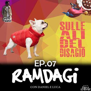"""I RAMDAGI - """"Sulle ali del disagio"""""""