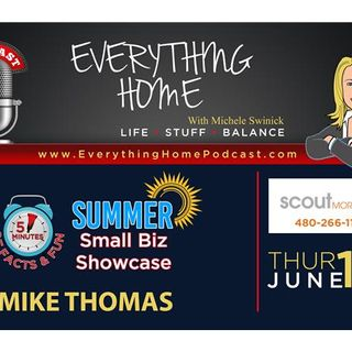 JUN 14: SCOUT MORTGAGE - Mike Thomas -PURCHASE, REFINANCE  & CASH OUT MORTGAGES