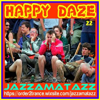 Jazzamatazz -Happy Daze 22