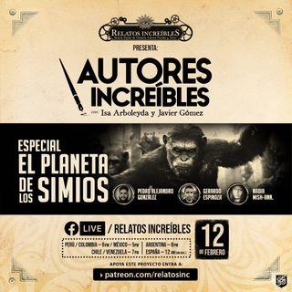 Autores Increíbles 29: Especial El planeta de los simios
