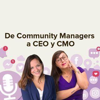 De CM a CEO y CMO