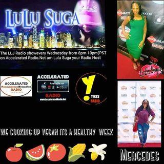 LLJ Radio Show 8/2/17 *Mercedes aka Ms. Healthy Can Be Good & Kid Ca$h*