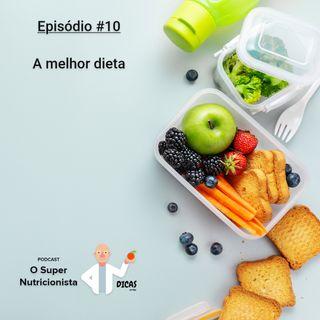 010 A melhor dieta
