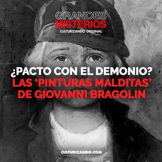 ¿Pacto con el demonio? Las 'pinturas malditas' de Giovanni Bragolin • Misterios - Culturizando