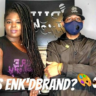 "Ep. 31 ""Who is Enk'dbrand"" w/Tye"