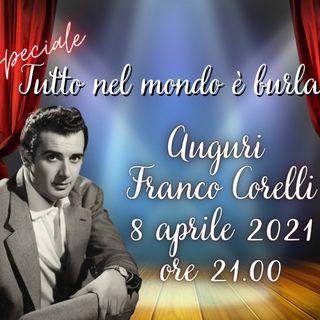 Tutto nel Mondo è Burla  -  Stasera all'Opera - Auguri Franco Corelli
