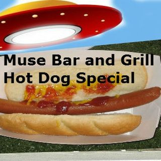 Muse Bar and Grill Hot Dog Special