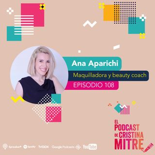 Maquillaje correctivo para verse y sentirse mejor con Ana Aparichi