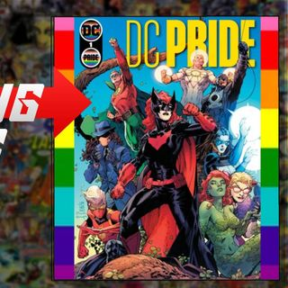 Comic Starting Points for the Week of 6/9/2021 DC Pride | X-Men | Bunny Mask | White and more...
