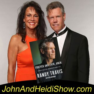 05-22-19-John And Heidi Show-MaryAndRandyTravis