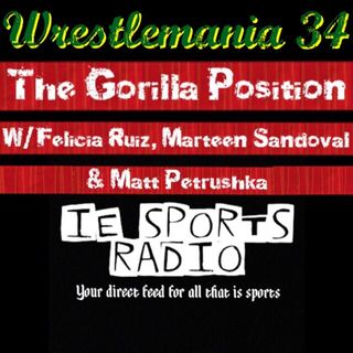 The Gorilla Position- Episode 89: WrestleMania Edition Part 1 Redux