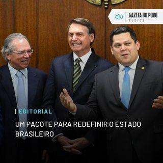 Editorial: Um pacote para redefinir o Estado brasileiro