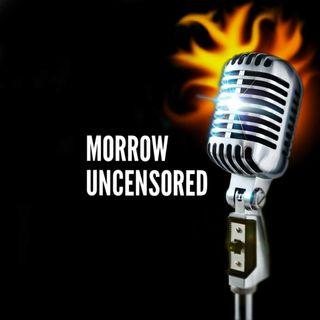 Morrow Uncensored