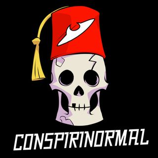 Conspirinormal Episode 250- 250th Mega Fortean Roundtable.