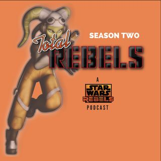 "Total Rebels 2-10: ""A Need For A Hero"" Twin Suns Episode 3-18"