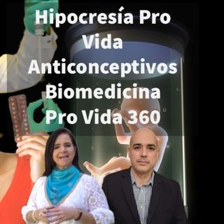 Episodio 446: Hipocresía Pro Vida 🤫 Anticonceptivos🤔Biomedicina 😮 Nuevo Orden Mundial 🌎Brenda Del Río y Luis Román