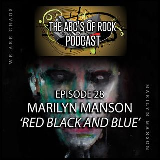 New Release Thursday - Marilyn Manson - Red, Black and Blue - Episode 28