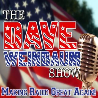 The DaveWeinbaum Show Friday July 20, 2018