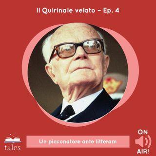 Skill Tales - Il Quirinale velato (4º episodio). Sandro Pertini - Un picconatore ante litteram