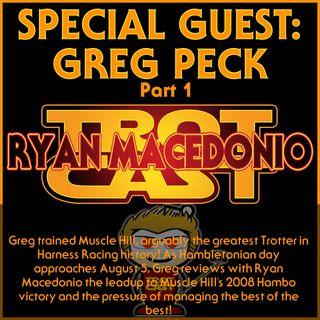 Greg Peck Part 1