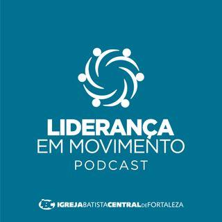 Liderança em Movimento #006 - Deus, Política e as Eleições