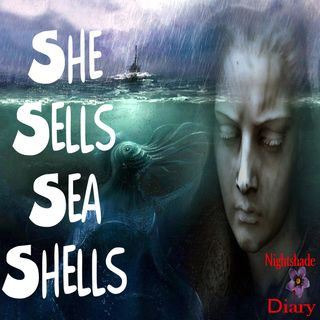 She Sells Sea Shells | Fantasy Story | Podcast