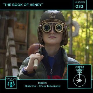 Great Shot, Kid! Mission 33: The Book of Henry