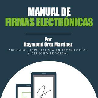 IT News Latinoamérica entrevista a Raymond Orta sobre su Manual de Firmas Electrónicas