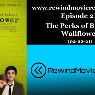 Ep. 21: The Perks of Being a Wallflower (02-22-21)