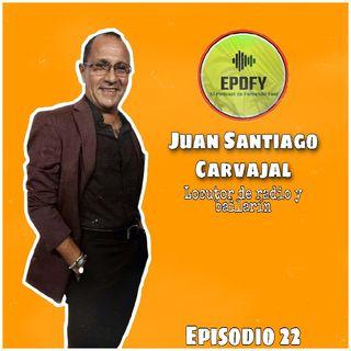 Episodio 22 | Entrevista EN VIVO a Juan Santiago Carvajal