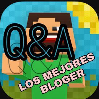 Q&A, LOS MEJORES BLOGERS