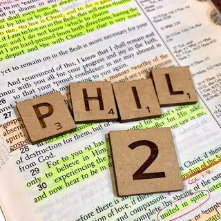 Philippians 2 - Part 1