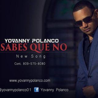 Yovanny Polanco - Sabes Que No ( New 2016)