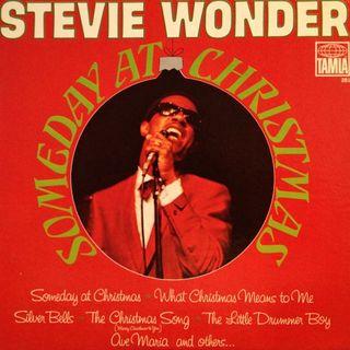 Canzoni natalizie: Parliamo di STEVIE WONDER e della sua SOMEDAY AT CHRISTMAS