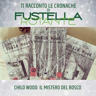Child Wood: il mistero del bosco