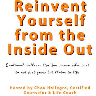 Reinvent Yourself From The Inside Out