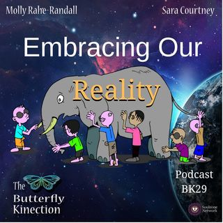 BK29: Embracing Our Reality