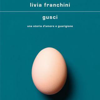"Livia Franchini ""Gusci"""