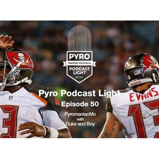 Pyro Light Fantasy Football Podcast – episode 50 – Week 8 - NFL 2016