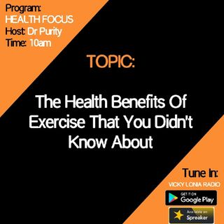 HEALTH FOCUS with Dr Purity: The Health Benefits Of Exercise