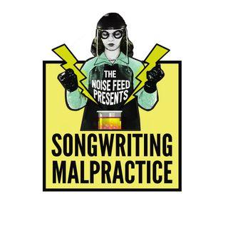 Songwriting Malpractice