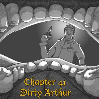 Chapter 41: Dirty Arthur