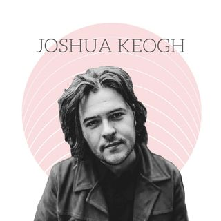 10: JOSHUA KEOGH (AMBER RUN) - Depression, Suicide & Grief