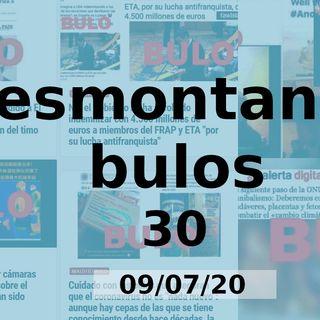 Desmontando Bulos 30 (09/07/20)